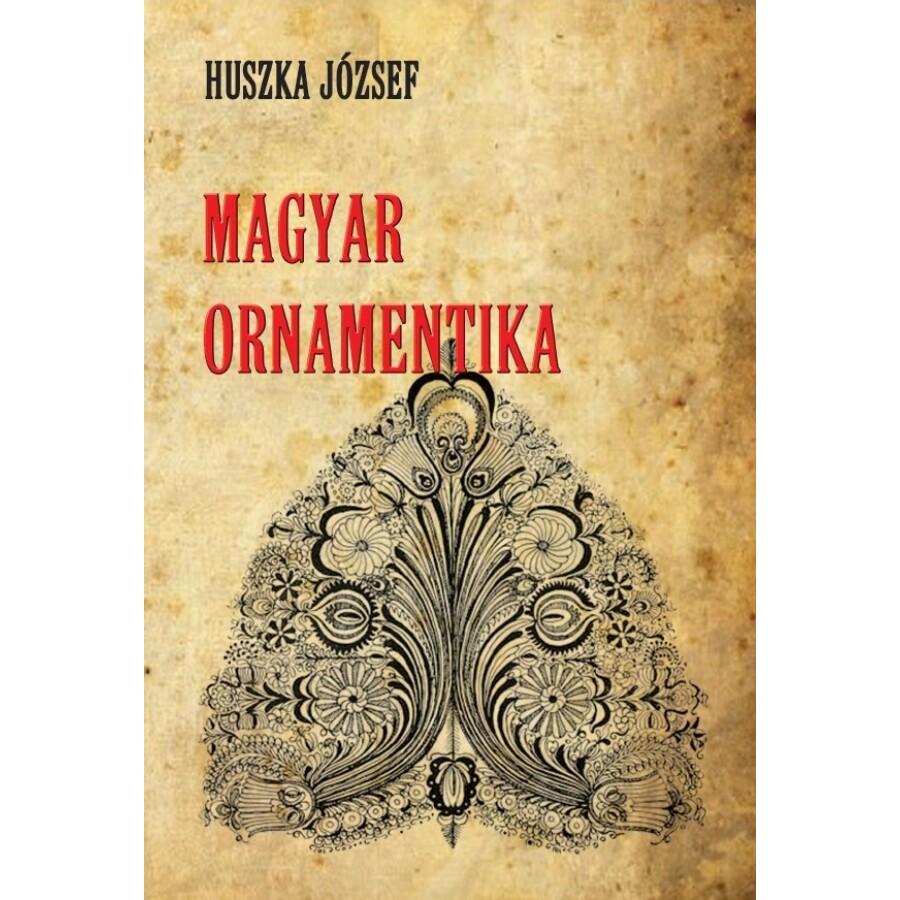 a1c620990a Huszka József Magyar ornamentika - Nemzeti Örökség - Hermit Könyvkiadó