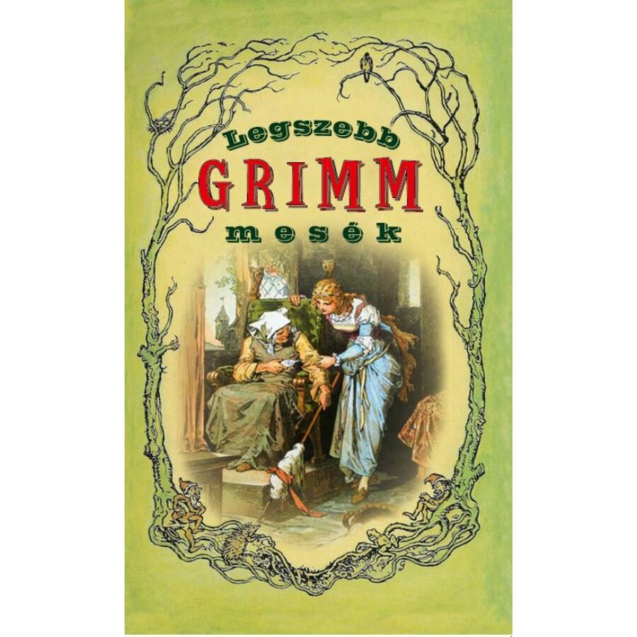 Legszebb Grimm mesék