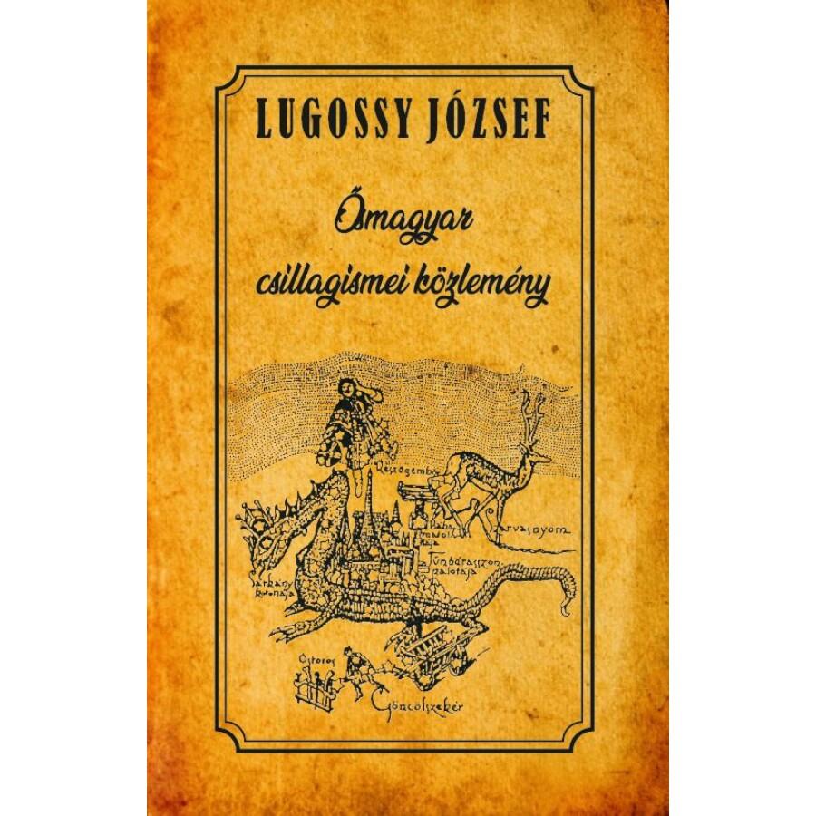 Lugossy József  Ősmagyar csillagismei közlemény