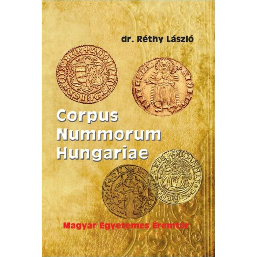 Dr. Réthy László Corpus Nummorum Hungariae - Magyar egyetemes éremtár