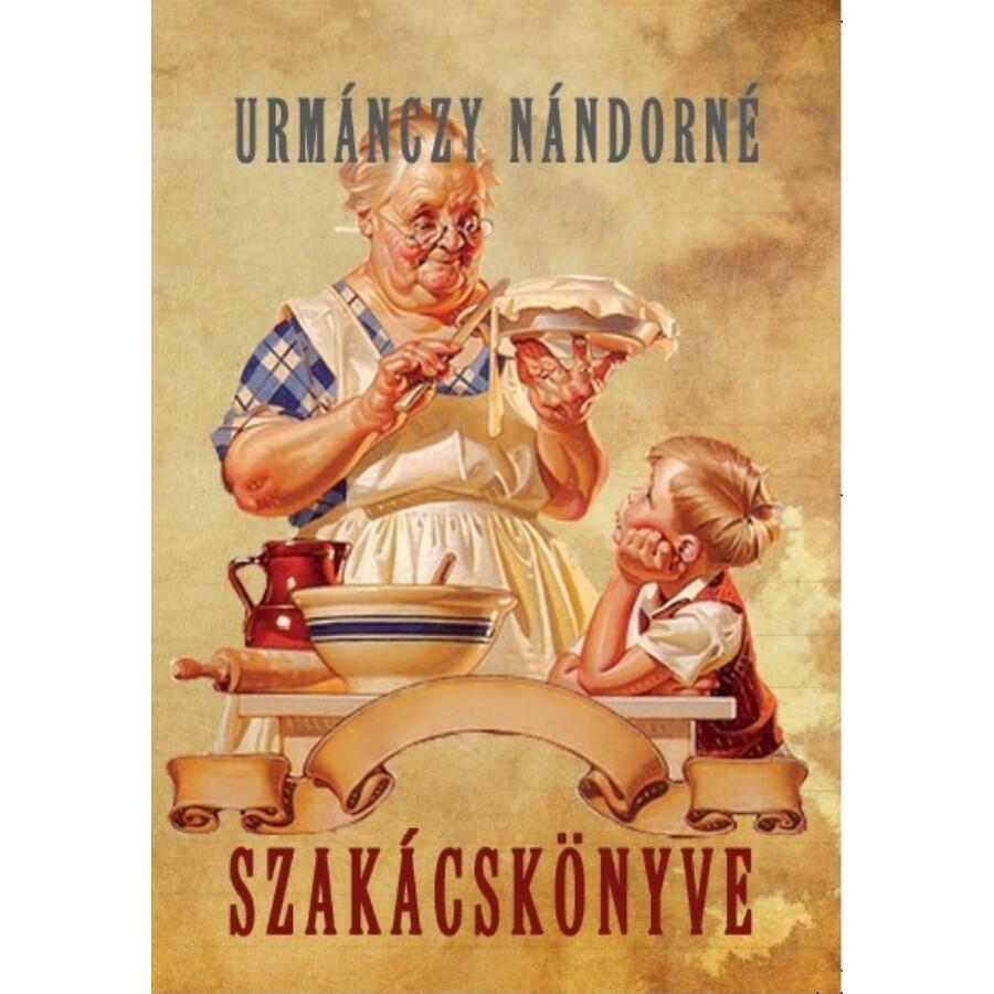 Urmánczy Nándorné Szakácskönyve
