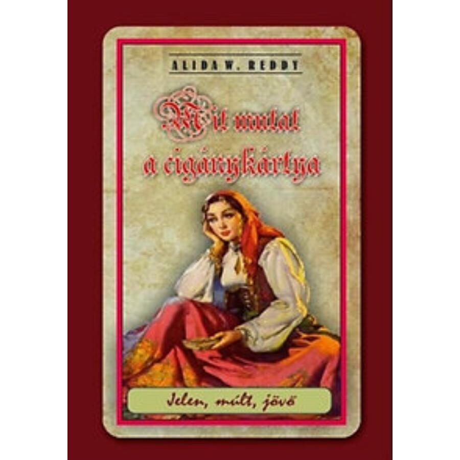 Alida W. Reddy Mit mutat a cigánykártya