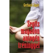 Gerhard Jäger Segíts magadon autogén tréninggel