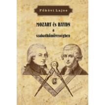 Főkövi Lajos  MOZART és HAYDN a  szabadkőművességben