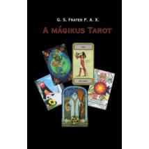 G. S. Frater A mágikus tarot