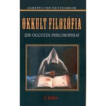 Agrippa Von Nettesheim Okkult filozófia I kötet