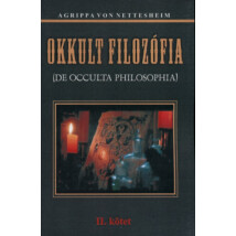 Agrippa Von Nettesheim Okkult filozófia II kötet
