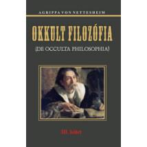 Agrippa von Nettesheim: Okkult filozófia III kötet
