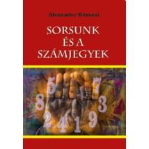 Alexander Rózsási Sorsunk és a számjegyek
