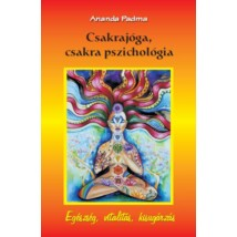 Ananda Padma Csakrajóga, csakra pszichológia