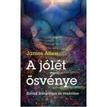 James Allen  A jólét ösvénye - Erőink irányítása és vezérlése