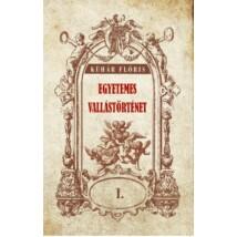 Kühár Flóris Egyetemes vallástörténet I kötet