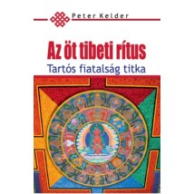 Peter Kelder Az öt tibeti rítus