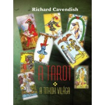 Richard Cavendish A Tarot  - A titkok világa