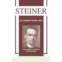 Rudolf Steiner Az ember temploma – Apró ajándék a szellemek szétválasztásához