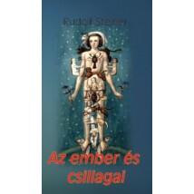 Rudolf Steiner Az ember és csillagai