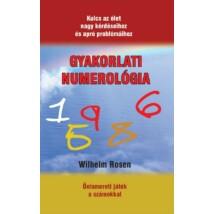 Wilhelm Rosen Gyakorlati numerológia