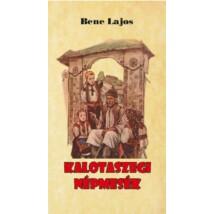 Bene Lajos  Kalotaszegi népmesék