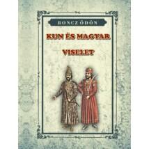 Boncz Ödön KUN és Magyar viselet