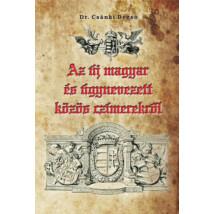 Dr. Csánki Dezső Az új magyar és úgynevezett közös czímerekről