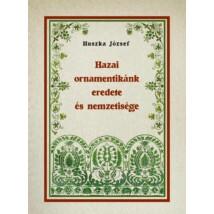 Huszka József Hazai ornamentikánk eredete és nemzetisége