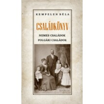 Kempelen Béla Családkönyv Nemes családok – Polgári családok