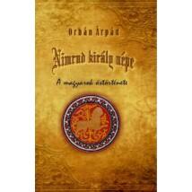 Orbán Árpád Nimrud király népe - A magyarok őstörténete