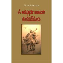Pálfi Károly A magyar nemzet ősvallása