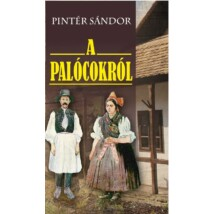 Pintér Sándor A Palócokról