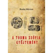 Roska Márton A Torma Zsófia-gyűjtemény