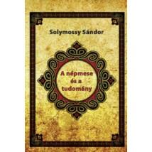 Solymossy Sándor A népmese és a tudomány