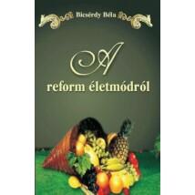 Bicsérdy Béla A reform életmódról