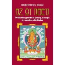 Christopher S. Kilham  Az öt tibeti