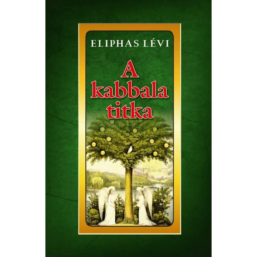 Eliphas Lévi A kabbala titka