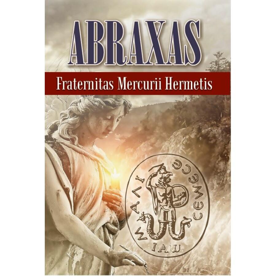 Fraternitas Mercurii Hermetis  ABRAXAS