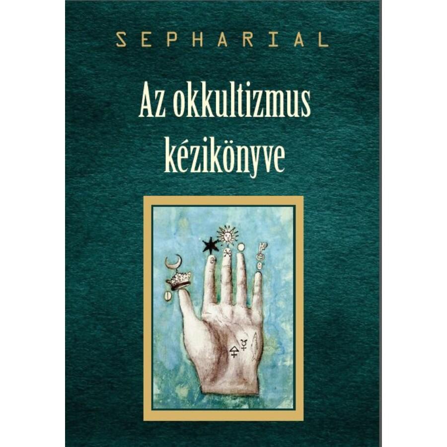 Sepharial  Az okkultizmus kézikönyve