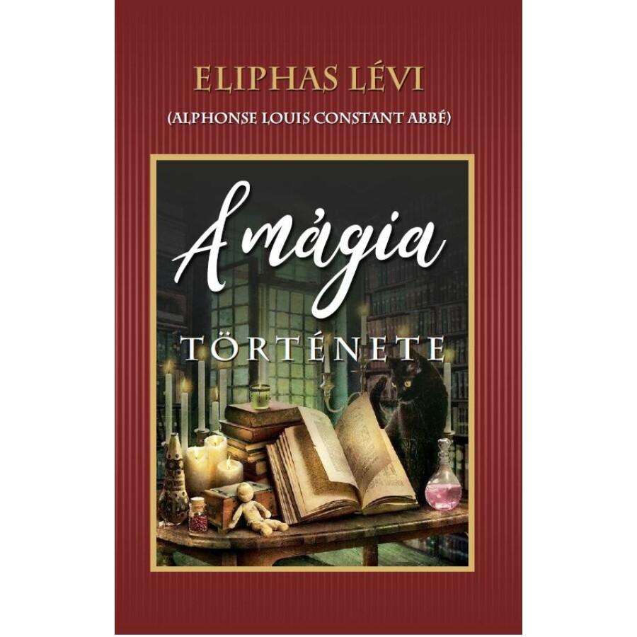 Eliphas Lévi A mágia története