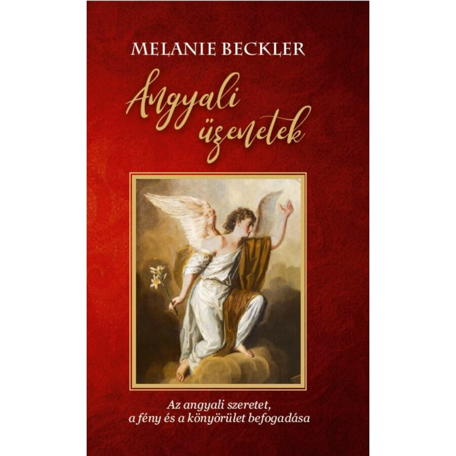 Melanie Beckler Angyali üzenetek