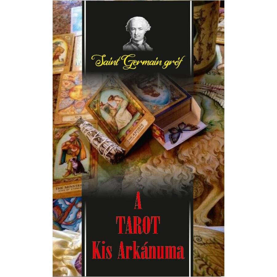 Saint-Germain gróf A TAROT Kis Arkánuma