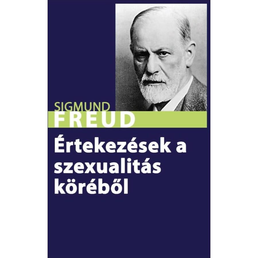 Sigmund Freud Értekezések a szexualitás köréből