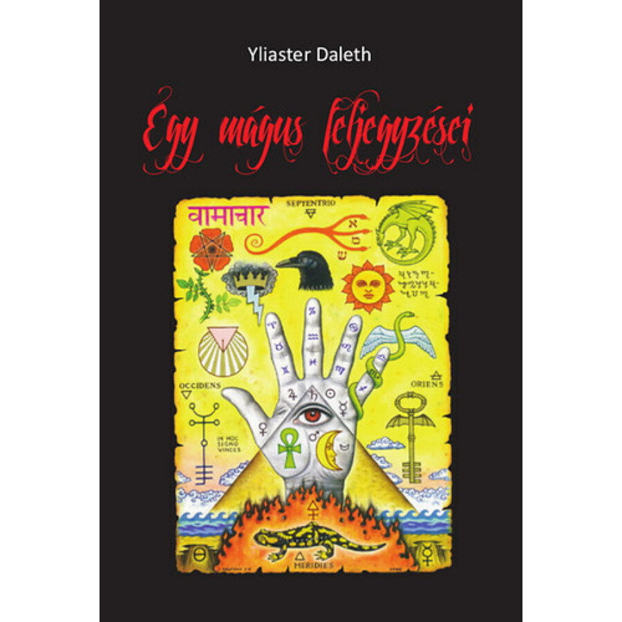 Yliaster Daleth Egy mágus feljegyzései