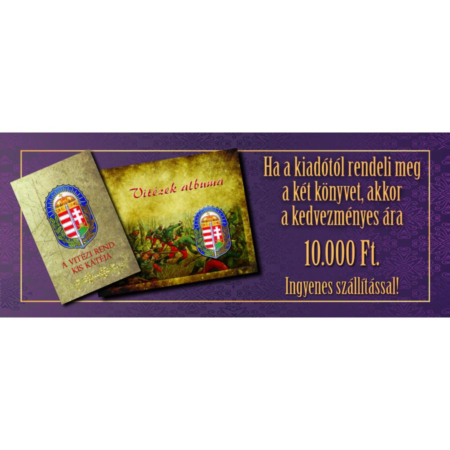 Vitézek albuma + A Vitézi Rend kis kátéja