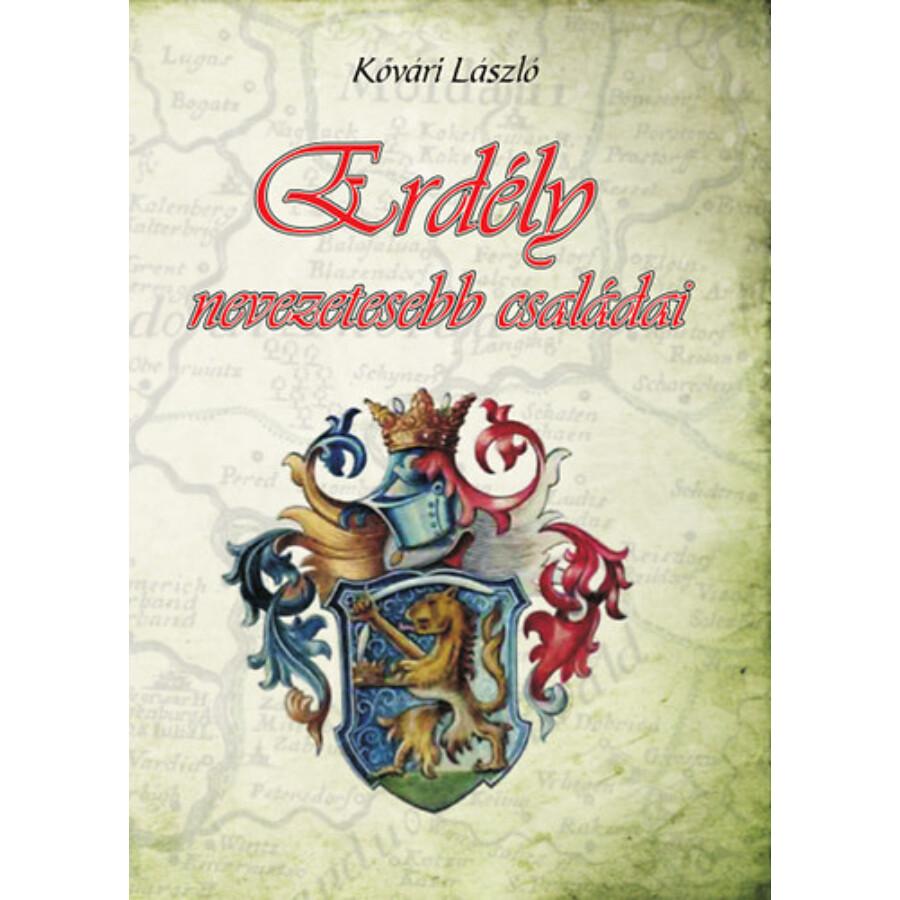 Kővári László Erdély nevezetesebb családai