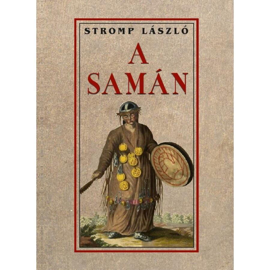 Stromp László A samán