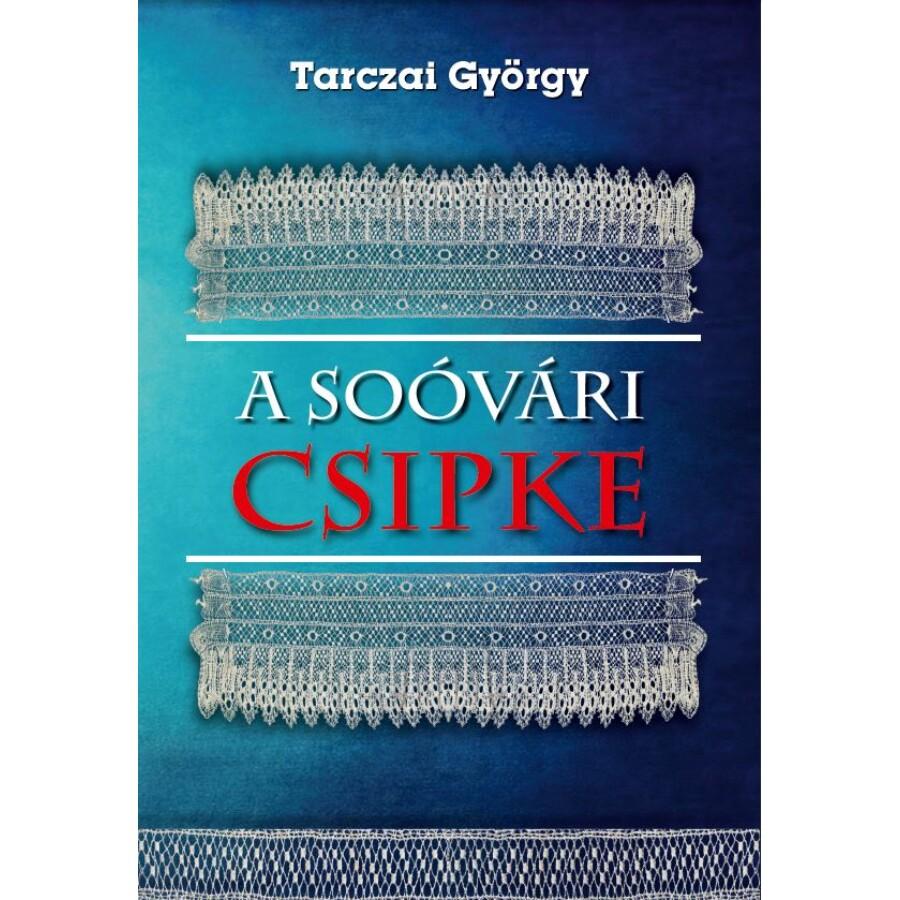 Tarczai György A soóvári csipke