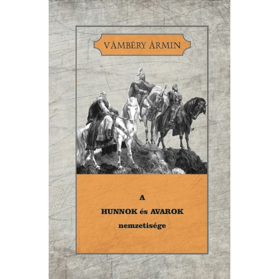 Vámbéry Ármin  A Hunnok és Avarok nemzetisége
