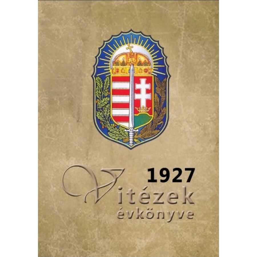 Pekár Gyula Vitézek évkönyve 1927